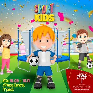 SPORT KIDS: Nova atração para a criançada