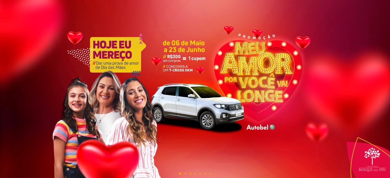 """Bosque dos Ipês sorteia carro 0km na campanha """"Meu Amor por Você Vai Longe!"""""""